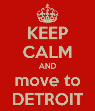 keep-calm-and-move-to-detroit s