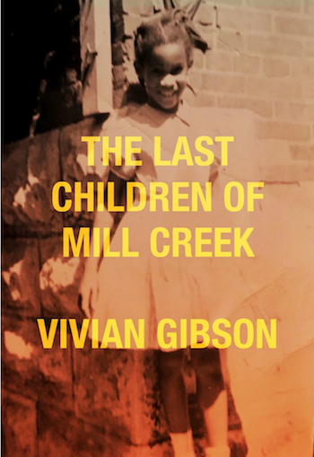 Gibson - The Last Children of Mill Creek