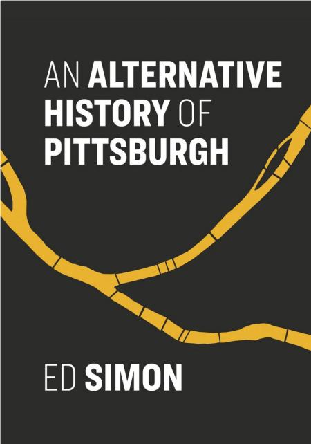 Alternative History of Pittsburgh